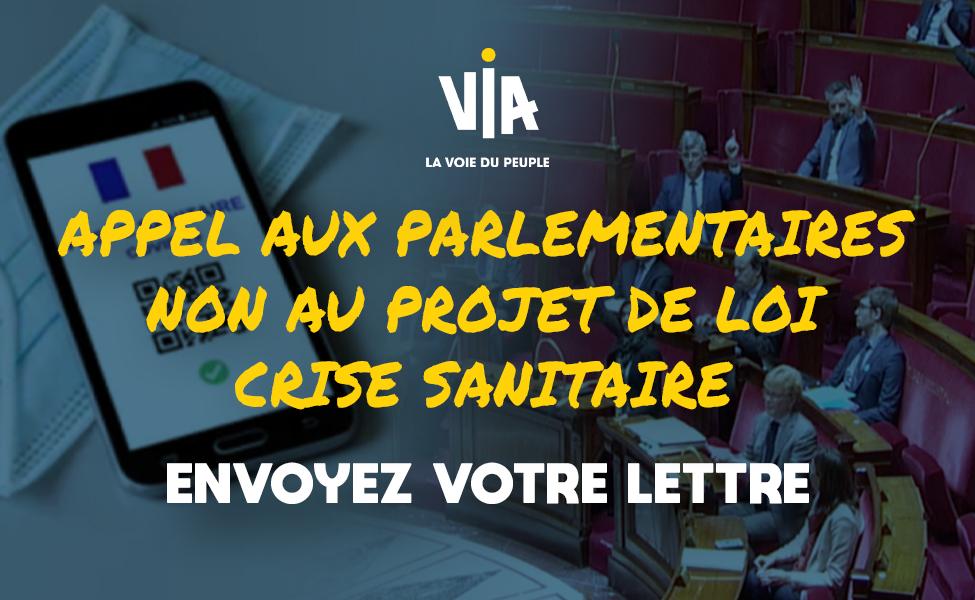Lettre aux Parlementaires – Dites non au projet de loi de la crise sanitaire
